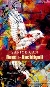 Rose-und-Nachtigall_Safiye-Can_Liebesgedichte_Vorwort-Gerhardt-Csejka-Nachwort-Murat-Tuncel-594x1024